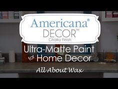▶ Americana Decor Chalky Finish Paint -- Waxes - YouTube