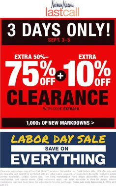 3e40df77994c Last Call coupon   Last Call promo code from The Coupons App. Extra off  clearance at Neiman Marcus Last Call