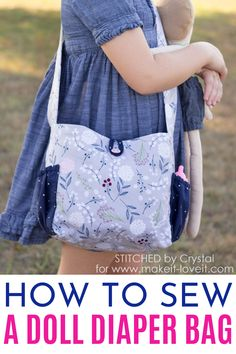 An awesome sewing tutorial for your childs dolls!  Were sharing how to sew a doll diaper bag with  two outside pockets (great for holding bottles), and two inside pockets, so you have plenty of room for all those dolly accessories.  The bag has one shoulder strap and closes with a cute little button loop. #dolldiaperbag #sewingtutorial