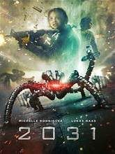 2031 Full Movie Storyline: Chaos becomes the new world order when robots designed to serve mankind form an army to destroy it. One man discovers the source of the uprising and with the help of an ex solider fights to put an end to it.