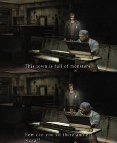"""○○○ Pizza Keeps Everything Normal #SilentHill <--- I'm with Heather, though, on the whole """"eating things in an alternate reality"""" idea... even though pizza does sound good."""