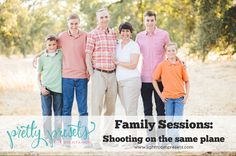 Here are some tips to remember when shooting on the same plane: Keep people close together. As I am getting a family together, I tell them that we are going to