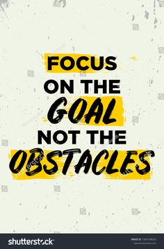 Focus On Goal Not Obstacles Quotes Stock Vector (Royalty Free) 1564738636 Study Motivation Quotes, Study Quotes, Life Lesson Quotes, Wisdom Quotes, Words Quotes, Life Choices Quotes, Sayings, Motivational Quotes Wallpaper, Inspirational Quotes Pictures
