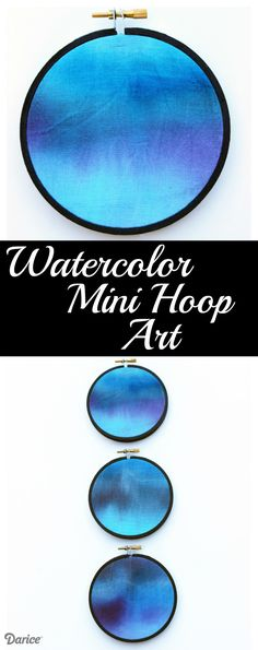 Watercolor Mini Embroidery Hoop Art, Supplies can be found at  http://www.danscraftsandthings.com