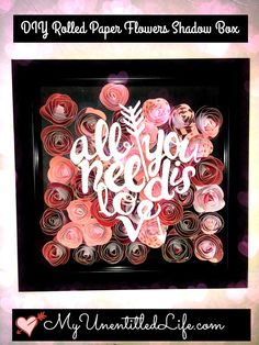 DIY Rolled Flower Shadow Box a cute tutorial for a gifts and crafts idea as decor or a gift.