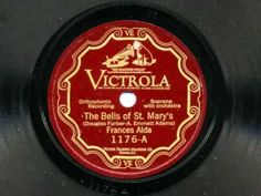 The Bells Of St. Marys sung by Frances Alda, 1926 - YouTube