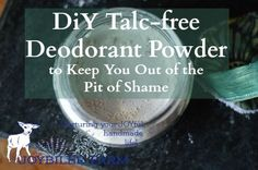 To use: Sprinkle a small amount on your palms and wipe onto your underarms. Or use a powder puff. You can use it on your feet, too. This powdered deodorant can also be used as a foot powder. Sprinkle it inside your shoes to control odor. Safe for older children.