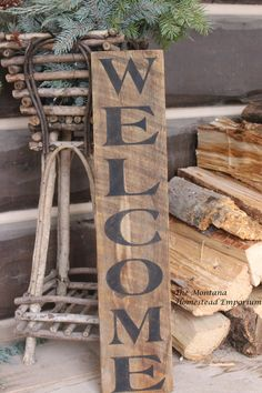 Vertical Welcome sign rustic welcom sign weathered barn wood front porch sign welcome home sweet home rustic ski cabin decor Montana signs