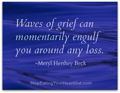 Whether we expect it or not, some of us are visiting grief during the holidays and it can plunge us into sadness and longing for what was or what could have been. Dealing With Grief, Grief Loss, Eat Your Heart Out, Practice Gratitude, Graphic Quotes, Stop Eating, I Fall In Love, Sadness, Forgiveness