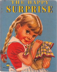 The Happy Surprise Illustrated by Ruth Wood Wonder Books 1952