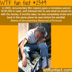 Homeless man finds $100,000 in cash - WTF fun facts