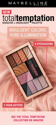 Maybelline New York You saved to Maybelline Beauty Guides Our NEW Total Temptation Shadow + Highlight palette features 8 eyeshadows and 2 highlighters that are ultra pigmented and buttery to the touch for the most tempting makeup look yet. This palette features warm toned eyeshadows and cool toned eyeshadows and highlighters to complete any look.