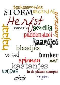 Deze tekst is alles wat met de herfst te maken heeft. - Apocalypse Now And Then Seasons Of The Year, Four Seasons, Round Robin, Dutch Quotes, School Posters, Creative Lettering, Viria, Subway Art, Bujo