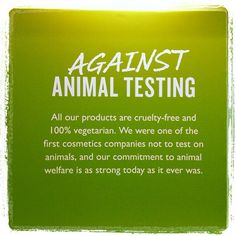 Against Animal Testing - Chuah Body Shop Indonesia- The Body Shop Uk, Body Shop At Home, Stop Animal Testing, Shopping Quotes, Cosmetic Companies, Free Products, Mind Body Soul, Tbs, Visual Merchandising