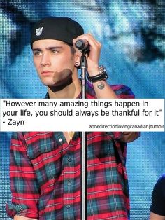 Zayn Malik quote... I repined this mainly because of his hat lol.