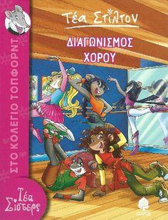 """Duel a ritme de dansa"", Tea Stilton. Geronimo Stilton, My Darling, Birthday List, Childrens Books, Good Books, Youtubers, Sisters, Author, Urban"