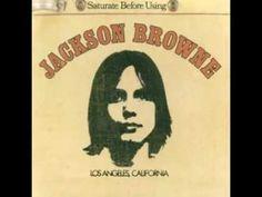 Doctor My Eyes - Jackson Browne