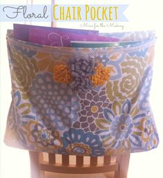 Adorable chair pocket to keep school or craft projects handy!  @Kara Rodgerson used @Waverly fabric to #waverize this pocket for the back of a chair!