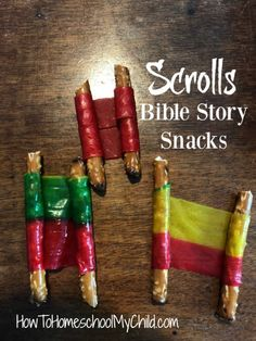 Fun and Creative Bible Lessons for Kids! - Scolls Bible Story Snacks - A must try!