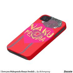 I love you Nakupenda Kenya Swahili Art Case-Mate iPhone 4 Case #beautiful #amazing #stuff and gift #products #sold on #zazzle