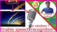 how to enable speech recognition in windows 72017 https://youtu.be/MkXzxEi7Cjw