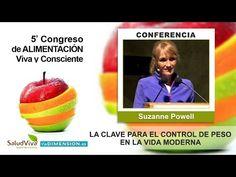 LA CLAVE PARA EL CONTROL DE PESO en la vida moderna - Suzanne Powell - YouTube
