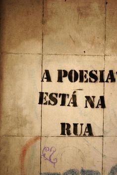 .A poesia está na Rua !