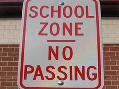 Wish we lived in a different school zone.  Where the students passed.  Read more: http://www.rd.com/slideshows/funny-road-signs/#ixzz3AlBKtTrw