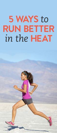 5 ways to run better in the heat via @bustledotcom