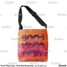 Shop Good Vibes Ony - Pink Red Burgundy Abstract Art Crossbody Bag created by ArtByLang. Good Vibe, Red Burgundy, Art Store, Design Products, You Bag, Print Design, Abstract Art, Fashion Accessories, Crossbody Bag