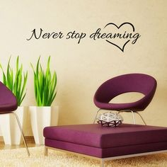 Never Stop Dreaming Removable Art Vinyl Mural Home Room Decor Wall Stickers vinilos paredes