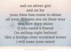Bridge Over Troubled Water- Simon & Garfunkel Paul Simon Lyrics, Bridge Quotes, Water Under The Bridge, Water Quotes, Simon Garfunkel, Memorial Cards, Need Friends, I Cant Sleep, Libros