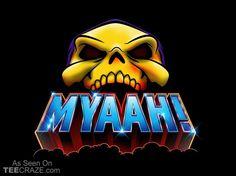 Myaah T-Shirt - https://teecraze.com/myaah-t-shirt-2/ -  Designed by Synaptyx    #tshirt #tee #art #fashion #TCRZ #clothing #apparel #MastersOfTheUniverse