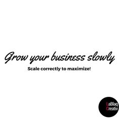 Growing Your Business, Math Equations, Creative