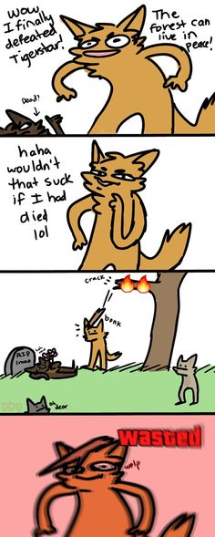 furries lose control over an orange guy's death by diddlydarndunkaccino Tap the link Now - The Best Cat Products - Worldwide Shipping! Warrior Cats Quotes, Warrior Cats Funny, Warrior Cats Comics, Warrior Cats Series, Warrior Cats Books, Warrior Cat Drawings, Warrior Cats Fan Art, Cat Comics, Warriors Memes