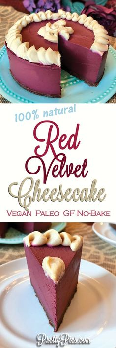 Wow! This Red Velvet 'Cheesecake' is 100% natural - no food coloring! And free from dairy, gluten, grains, eggs & refined sugar #Vegan #Paleo from PrettyPies.com