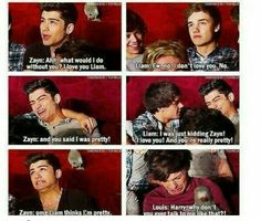 Ziam Ohhh Louis...