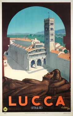 "Vintage Italian Posters - ""Lucca"" G. Ghini - Enjoyed walking the perimeter walls of this little town and then thru the streets. Vintage Italian Posters, Vintage Travel Posters, Vintage Postcards, Old Poster, Retro Poster, Poster Poster, Poster Wall, Tourism Poster, Italy Travel Tips"