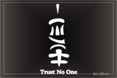 chinese symbol for trust no one - Google Search