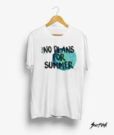 "Manga corta ""No plans for summer"" Snowboard, Skate, Surfing, Manga, How To Plan, Sweatshirts, Summer, Mens Tops, T Shirt"