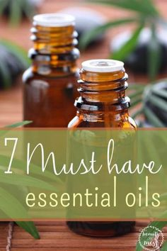 7 Must Have Essential Oils. It's no secret that I love my essential oils.  . These are my go-to oils that I make sure we never run out of because they are so versatile.