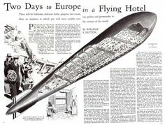 Given how paradigmatic airplanes have become, though, it's easy to forget how similarly paradigmatic airships once were. If technology is a kind of Darwinian race, dirigibles and their counterparts spent a long time, actually, winning. In the 1930s, as the Empire State Building grew beam by beam and slab by slab, people awaited -- and expected -- a future that would find them voyaging and dining and sleeping and dancing in the sky.