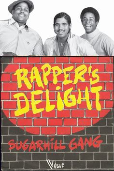 """Sugarhill Gang """"Rapper's Delight"""" (1979) — BROKE BARRIERS! If it wasn't for them there would be no US."""