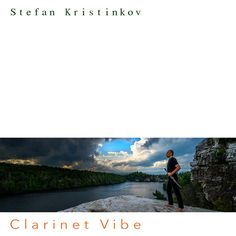 """Stefan Kristinkov Releases Latest Project, """"Clarinet Vibe"""" (EP) New York City eclectic composer Stefan Kristinkov's second solo project, """"Clarinet Vibe"""" is available everywhere on September 28th. """"Clarinet Vibe"""" explores the idea of limiting the timbral diversity to achieve the maximized aesthetic and emotional impact. The EP features a clarinet, vibraphone, bass guitar, and a drum set to create five tracks in Cross-over Jazz (Jazz Fusion) style, magnetizing listeners to its September 28th, New Music Releases, Clarinet, Independent Films, Artist Names, Diversity, Drum, New York City, Bass"""