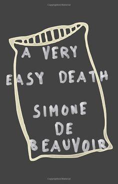 A Very Easy Death > Simone De Beauvoir