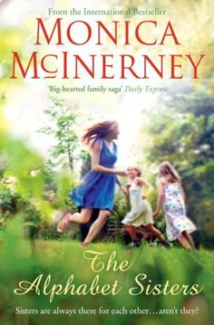 The Alphabet Sisters by Monica McInerney, http://www.amazon.co.uk/dp/0330452711/ref=cm_sw_r_pi_dp_h-x3rb0CN7XY2