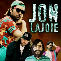 Jon Lajoie hilarious google or YouTube him 👍 Also he plays Taco off The League😋