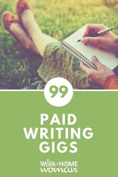 99+ Paid Writing Gigs and Opportunities #writing #gigs