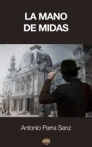 La mano de Midas de Antonio Parra