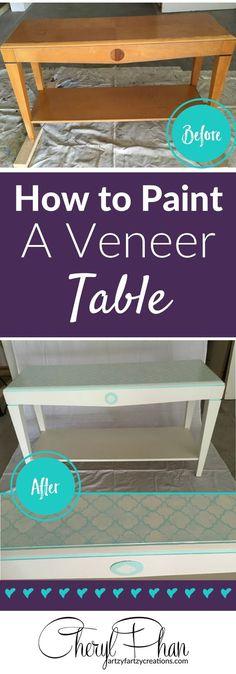 How To Paint Veneer Table   How To Paint Veneer Furniture   Cheryl Phan    Furniture